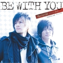 BE WITH YOU/梅田直樹 featuring Joy
