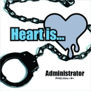 Heart is.../Administrator