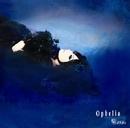 Ophelia/Kaya