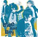 Blue Bad Boy(初回限定盤)/花少年バディーズ