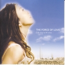 THE FORCE OF LOVE/LIA