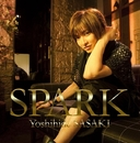 SPARK(初回限定盤)/佐々木 喜英