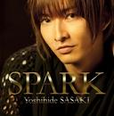 SPARK(通常盤)/佐々木 喜英