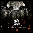 The Psalms and Lamentations(TYPE-A)/凛-the end of corruption world-