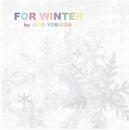 FOR WINTER/吉田 次郎