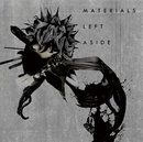 MATERIALS LEFT ASIDE/UNDIVIDE