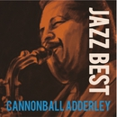 JAZZBEST Cannonball Adderley/Cannonball Adderley
