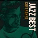 JAZZBEST Chet Baker/Chet Baker