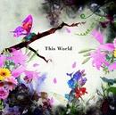This World(通常盤)/LANDZ