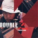 Double K 1集 - Positive Mind/ダブルケー