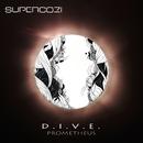 D.I.V.E/Supercozi