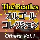 The Beatlesオルゴールコレクション 「Others Vol.1」/オルゴール・プリンセス