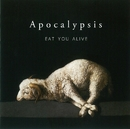 Apocalypsis/EAT YOU ALIVE