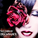 DECADANCE - Counting Goats … if I can't be yours -(通常盤)/MEJIBRAY
