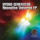 Neonative Universe EP/HYDRO GENERATOR