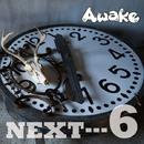 NEXT…6 初回限定盤 DVD/Awake