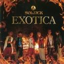EXOTICA/SOLZICK
