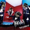 RAVEN(通常盤)/MEJIBRAY