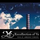 Recollection of Ys Vol.2 アレンジ篇/Falcom Sound Team jdk