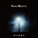 Silent Majority/DIAURA