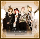 Evergreen. C-TYPE/Neverland