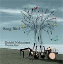 Song Bird/中村耕一 Timeless Band