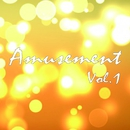 Amusement Vol.1/Various Artist