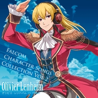 Falcom Character Songs Collection Vol.2 オリビエ・レンハイム