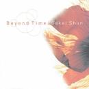 Beyond Time/酒井 俊