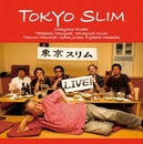 LIVE!/東京スリム