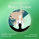 10-minute Meditation to Relieve Tension/志麻絹依