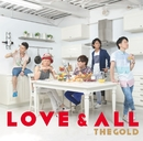 LOVE&ALL/THEGOLD