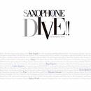 [ハイレゾ]サクソフォーン・ダイヴ/ヴィーヴ!サクソフォーン・クヮルテット