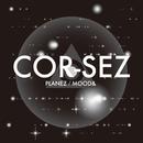 PLANEZ/MOOD&/COR-SEZ