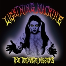 LIGHTNING MACHINE/THE TEENAGE KISSERS