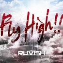 Fly High!!/RUVISH