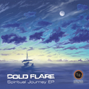 Spiritual Journey EP/Cold Flare