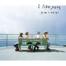 I like you/D.W.ニコルズ