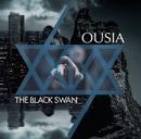 OUSIA TYPE-B/THE BLACK SWAN