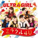 ミラクル4U(通常盤)/ULTRAGIRL