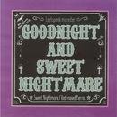 GOODNIGHT and SWEETNIGHTMARE/Leetspeak monsters
