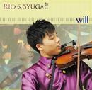 will/Rio&Syuga