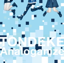 TONDEKE / Analoganize/OnePixcel