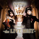 Principle the LIVE BEST/Rose Noire