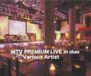 MTV PREMIUM LIVE in duo/VA