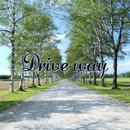Drive way/kurosawadaisuke