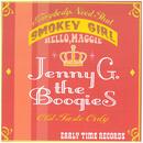 Smoky Girl/Jenny G.The Boogies