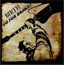 GO FOR BROKE!!/BIRTH