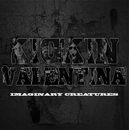 Imaginary Creatures/KICKIN VALENTINA