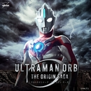 ULTRAMAN ORB-THE ORIGIN SAGA-/Various Artists